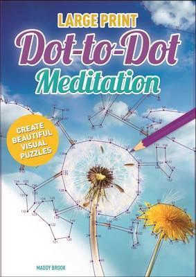 Large Print Dot to Dot Meditation