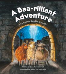 A Baa-Rilliant Adventure With Rumbly, Tumbly & Woolly