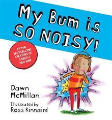 My Bum is So Noisy!