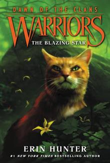 Warriors: Dawn of the Clans # 4: The Blazing Star