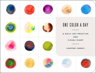 One Colour a Day Sketch Book: A Daily Art Practice and Visual Diary