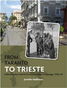 From Taranto to Trieste: Following the 2nd Division's Italian Campaign, 1943-45