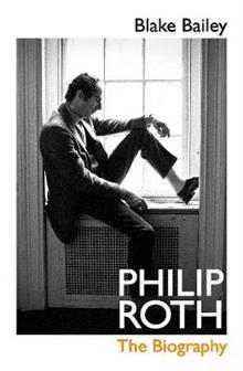 Philip Roth The Biography (Hardback)