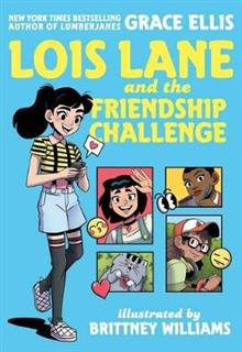 Louis Lane and the Friendship Challenge