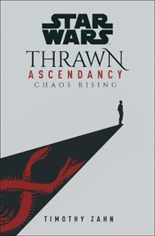 Star Wars: Thrawn Ascendancy Chaos Rising