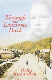 Through the Lonesome Dark