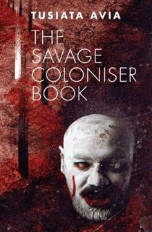 The Savage Coloniser Book