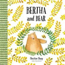 Bertha and Bear
