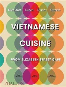 Vietnamese Cuisine: From Elizabeth Street Cafe