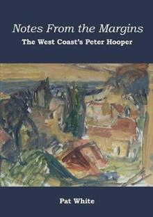 Notes from the Margins: The West Coast's Peter Hooper